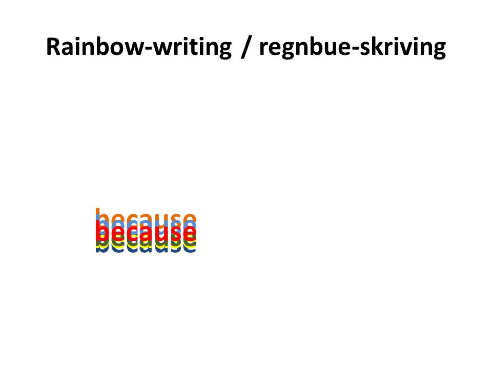 Rainbow-writing / regnbue-skriving because