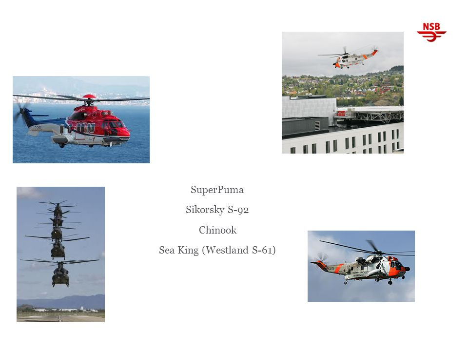 SuperPuma Sikorsky S-92 Chinook Sea King (Westland S-61)