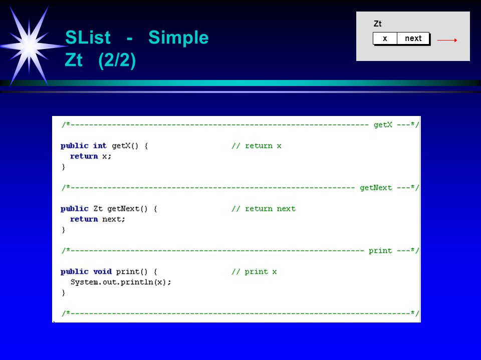SList - Simple Zt (2/2) x x next Zt