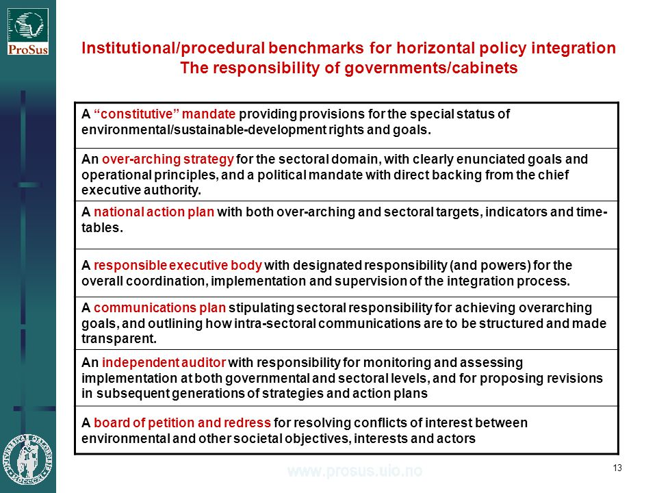 13 A constitutive mandate providing provisions for the special status of environmental/sustainable-development rights and goals.