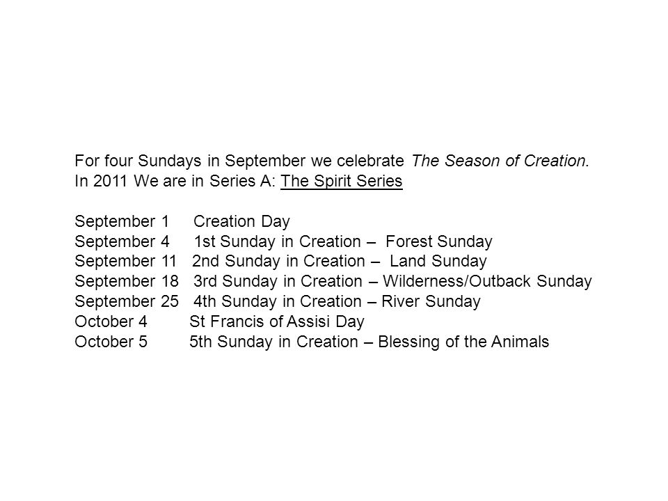 For four Sundays in September we celebrate The Season of Creation.