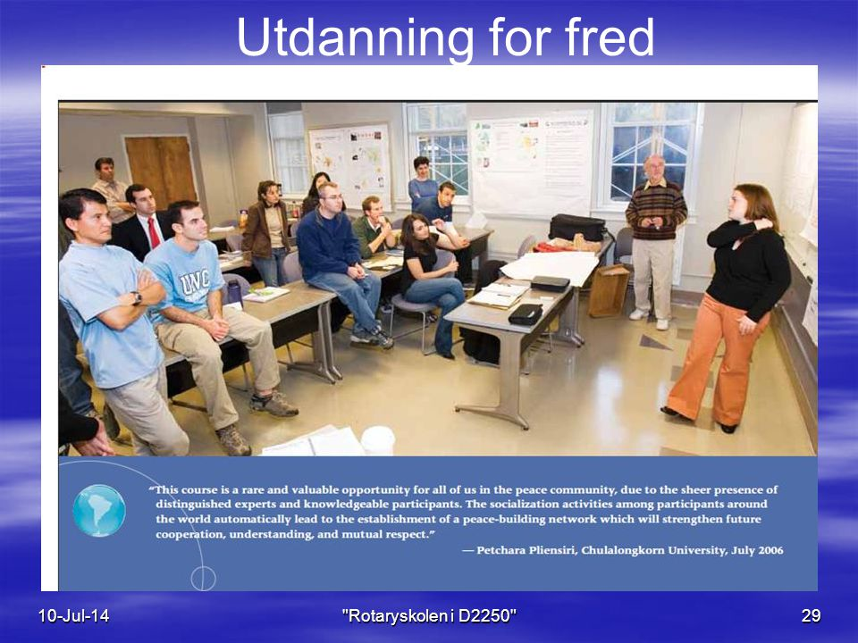 Utdanning for fred 10-Jul-14 Rotaryskolen i D